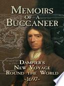 """Memoirs of a Buccaneer: Dampier's New Voyage Round the World, 1697"" by William Dampier"