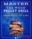 Master The Wood Pellet Grill PDF