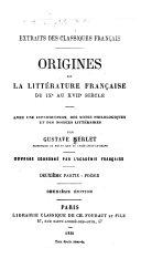 ... Origines de la littérature française du IXe au XVIIe siècle: Poésie