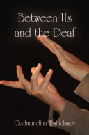 Between Us and the Deaf