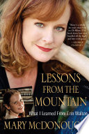 """Lessons from the Mountain"" by Mary McDonough"