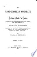 The Roadmaster's Assistant and Section-master's Guide