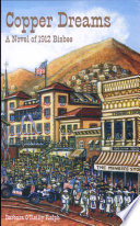 Copper Dreams, A Novel of 1912 Bisbee by Barbara O'Reilly Ralph PDF