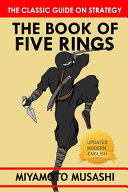 Miyamoto Musashi s The Book of Five Rings