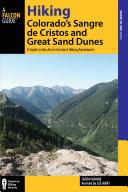 Hiking Colorado s Sangre de Cristos and Great Sand Dunes