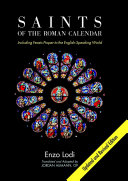 Saints of the Roman Calendar: Including Recent Feasts Proper to the English-Speaking World
