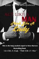 Act Like a Man   Think Like a Lady