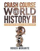 Crash Course World History II Book