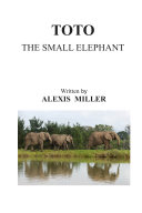 Toto The Small Elephant