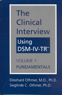 The Clinical Interview Using DSM IV TR