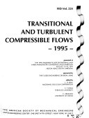 Transitional and Turbulent Compressible Flows Book