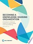 Becoming a Knowledge Sharing Organization Book