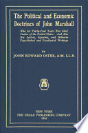 The Political and Economic Doctrines of John Marshall