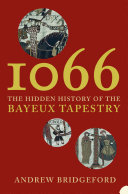 Pdf 1066: The Hidden History of the Bayeux Tapestry Telecharger