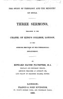 The Study of Theology and the Ministry of Souls. Three Sermons