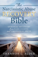 Narcissistic Abuse Recovery Bible  The