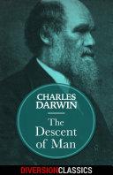 The Descent of Man (Diversion Classics)