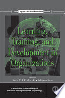 Learning  Training  and Development in Organizations