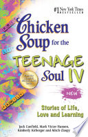 Chicken Soup For The Teenage Soul Iv Book PDF