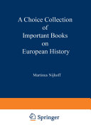 A Choice Collection of Important Books on European History