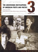The Greenwood Encyclopedia of American Poets and Poetry  H   L