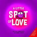 A Little SPOT of Love