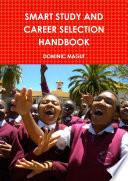 SMART STUDY AND CAREER SELECTION HANDBOOK