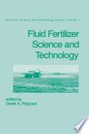 Fluid Fertilizer Science and Technology