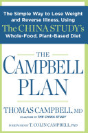 The Campbell Plan: The Simple Way to Lose Weight and Reverse ...