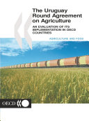 The Uruguay Round Agreement on Agriculture An Evaluation of its Implementation in OECD Countries [Pdf/ePub] eBook