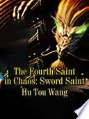 The Fourth Saint in Chaos  Sword Saint