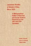 Japanese Studies of Modern China Since 1953