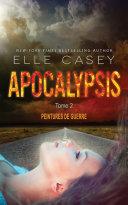 Apocalypsis t.s - Peintures de guerre Pdf/ePub eBook