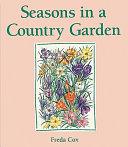 Seasons in a Country Garden