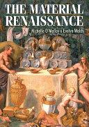 The Material Renaissance