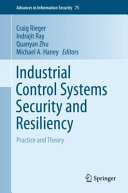 Industrial Control Systems Security and Resiliency Book