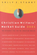 Christian Writers Market Guide 2001