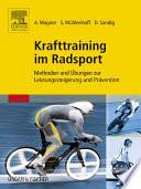 Krafttraining im Radsport  : Methoden und Übungen zur Leistungssteigerung und Prävention