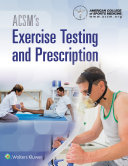 ACSM's Exercise Testing and Prescription