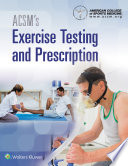 """ACSM's Exercise Testing and Prescription"" by American College of Sports Medicine"