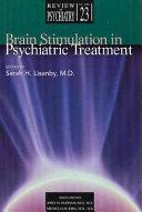 Brain Stimulation in Psychiatric Treatment Book