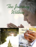 The Journey Within   Be Inspired  Nourish Your Soul