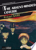 The absent minded coterie