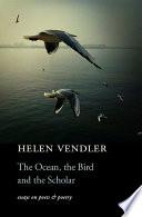 The Ocean  the Bird  and the Scholar