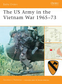 The US Army in the Vietnam War 1965?73