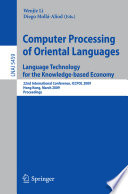 Computer Processing Of Oriental Languages Language Technology For The Knowledge Based Economy Book PDF