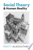 Social Theory And Human Reality