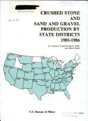 Crushed Stone and Sand and Gravel Production by State Districts