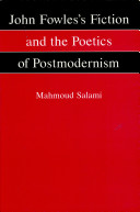 John Fowles's Fiction and the Poetics of Postmodernism Pdf/ePub eBook