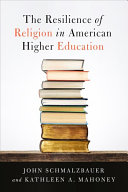 link to The resilience of religion in American higher education in the TCC library catalog